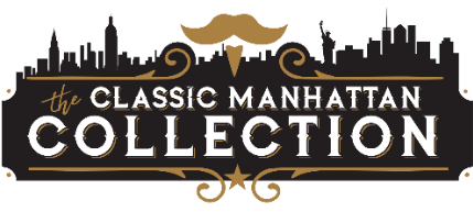 The Classic Manhattan Collection